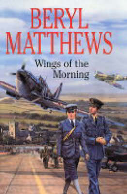 Wings of the Morning by Beryl Matthews