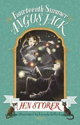 The Fourteenth Summer of Angus Jack by Jen Storer
