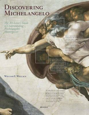 Discovering Michelangelo by William E. Wallace