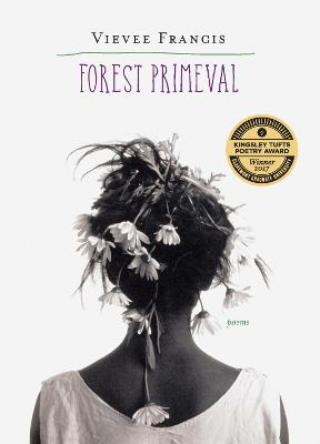 Forest Primeval by Vievee Francis