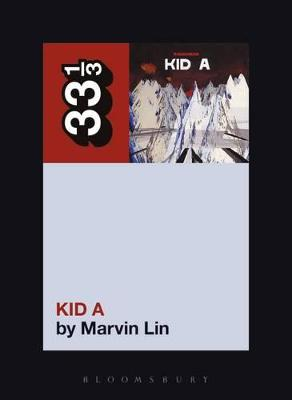 Radiohead's Kid A by Marvin Lin