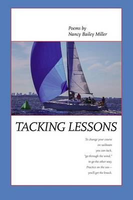 Tacking Lessons by Nancy Bailey Miller