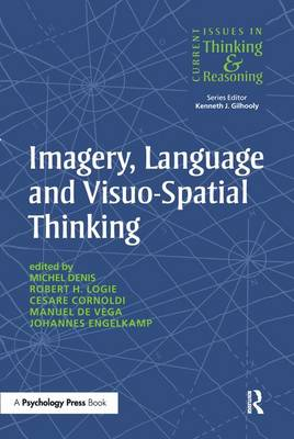 Imagery, Language and Visuo-Spatial Thinking by Michel Denis
