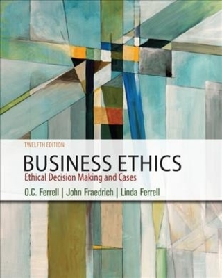 Business Ethics: Ethical Decision Making & Cases book