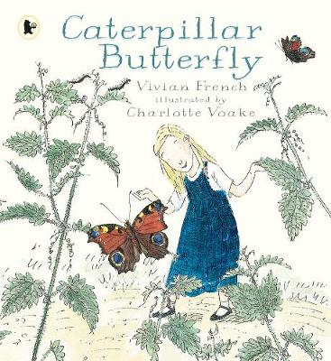 Caterpillar Butterfly by Vivian French