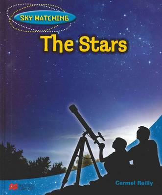 Sky Watching: Stars by Carmel Reilly
