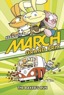 March Grand Prix: The Baker's Run book