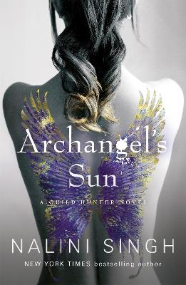 Archangel's Sun: Guild Hunter Book 13 book