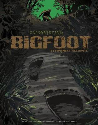 Encountering Bigfoot book