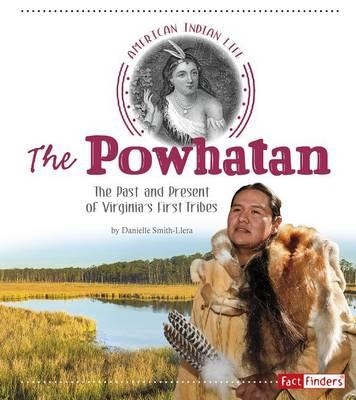 The Powhatan by Danielle Smith-Llera