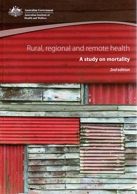 Rural Regional and Remote Health: A Study on Mortality by Andrew Phillips