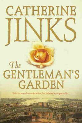 Gentleman's Garden by Catherine Jinks