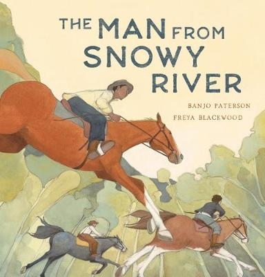 The Man from Snowy River New Ed by A,B Paterson