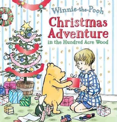 Christmas Adventure in the Hundred Acre Wood by Winnie The Pooh