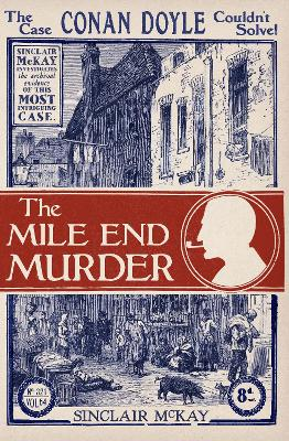 The Mile End Murder by Sinclair McKay