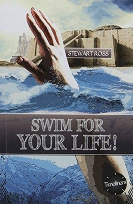 Swim for your life by Stewart Ross