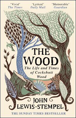 The Wood: The  Life & Times of Cockshutt Wood book