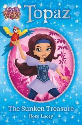 Princess Pirates Book 1: Topaz The Sunken Treasure book