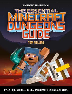 The Essential Minecraft Dungeons Guide book