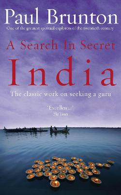 Search In Secret India by Paul Brunton