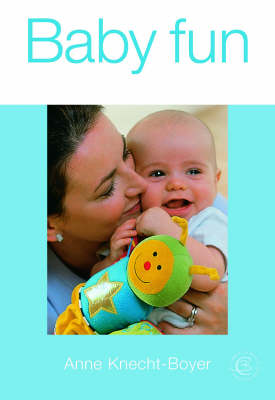 Baby Fun by Anne Boyer
