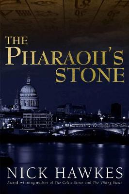 Pharaoh's Stone by Nick Hawkes