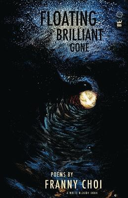 Floating, Brilliant, Gone book