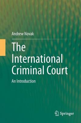 The International Criminal Court by Andrew Novak