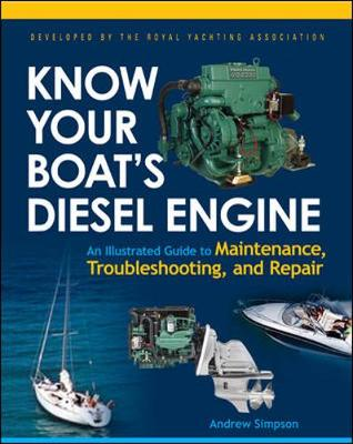 Know Your Boat's Diesel Engine by Andrew Simpson