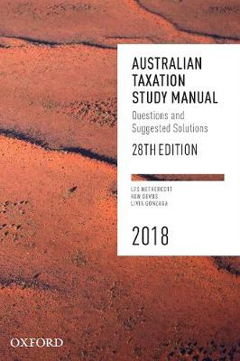 Australian Taxation Study Manual 2018: Questions and Suggested Solutions by Les Nethercott