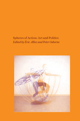Spheres of Action by Peter Osborne