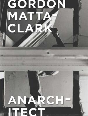 Gordon Matta-Clark book