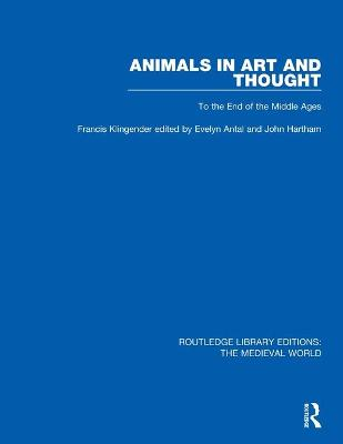 Animals in Art and Thought: To the End of the Middle Ages book