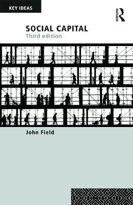 Social Capital by John Field