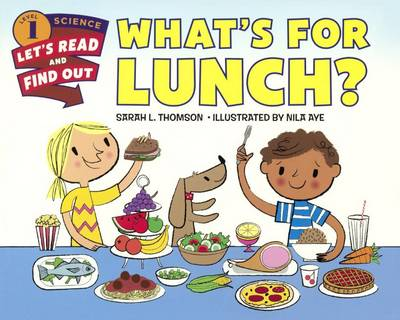 What's for Lunch? by Sarah L Thomson