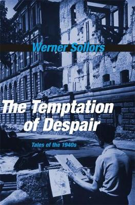 The Temptation of Despair by Werner Sollors