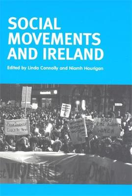 Social Movements and Ireland by Linda Connolly