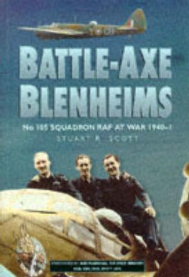 Battle-axe Blenheims by Stuart R. Scott