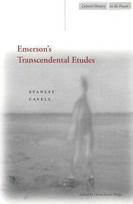 Emerson's Transcendental Etudes by Stanley Cavell