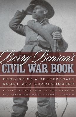 Berry Benson's Civil War Book book