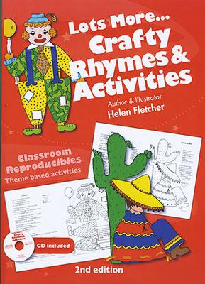 Classroom Reproducibles: Lots More...Crafty Rhymes and Activities by Helen Fletcher