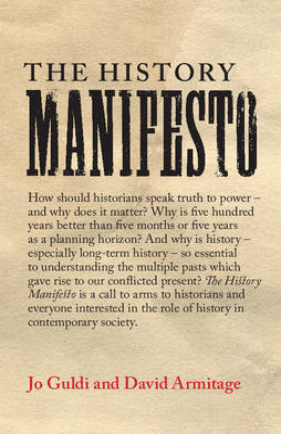The History Manifesto by Jo Guldi