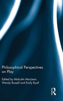 Philosophical Perspectives on Play book