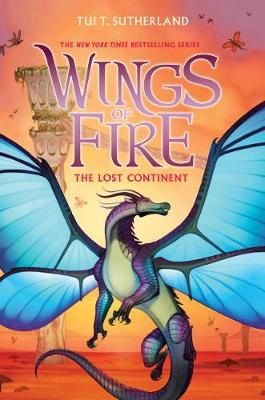 The Lost Continent (Wings of Fire, Book 11) by Tui,T Sutherland
