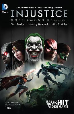 Injustice Injustice: Gods Among Us Volume 1 TP Gods Among Us Volume 1 by Jheremy Raapack