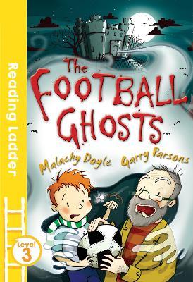 Football Ghosts by Malachy Doyle