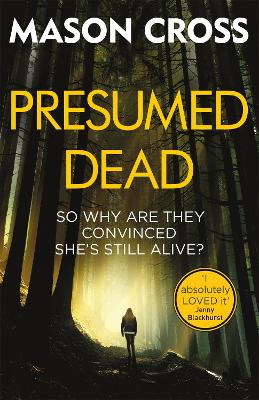 Presumed Dead: Carter Blake Book 5 by Mason Cross