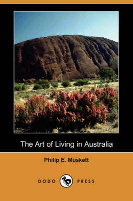 Art of Living in Australia (Dodo Press) book