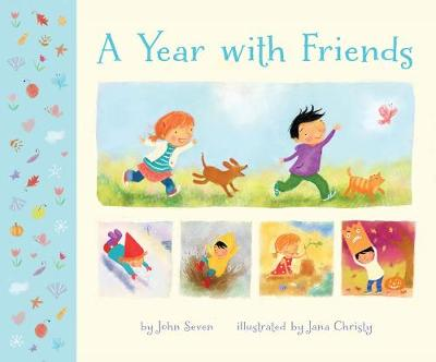 Year with Friends by John Seven