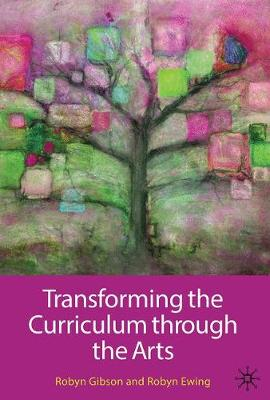 Transforming the Curriculum through the Arts book